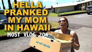 PRANKED MY MOM IN HAWAII  ( MOST VLOG 204 )