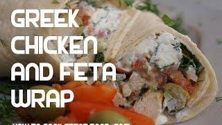Greek Chicken & Feta Wrap Recipe - Tortilla Kfc