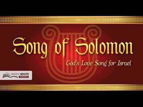 Song of Solomon   God's Love Song for Israel   Dr. Randy White