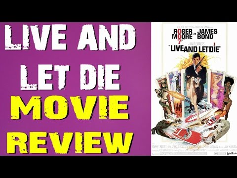 007: James Bond - Live and Let Die film review (Bryan Lomax Movie Talk)
