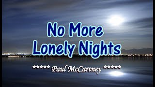 No More Lonely Nights - Paul McCartney (KARAOKE)