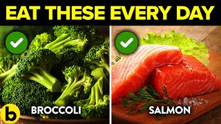 20 Nutritious Foods You Should Be Eating Every Day