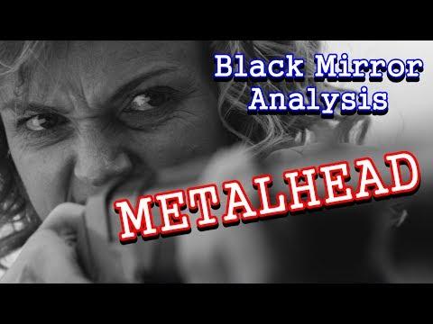 Black Mirror Analysis: Metalhead