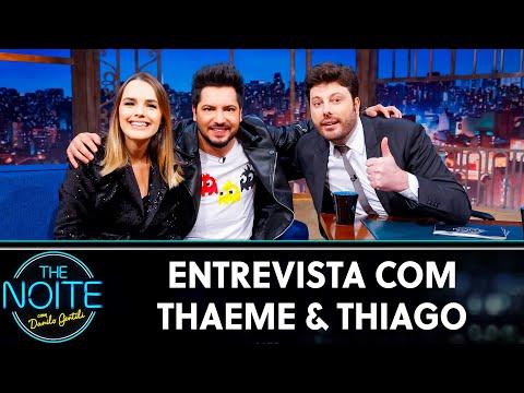 Entrevista com Thaeme & Thiago   The Noite 030719