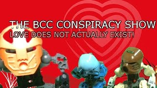 The BCC Conspiracy Show: Love Does Not Actually Exist!!!!!!