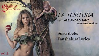 13 Shakira La Tortura Alternate Version Lyrics
