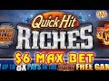 $6 MAX BET  ★ QUICK HIT RICHES ★ $1,000 PAYLINES GROUP PULL (1/6)