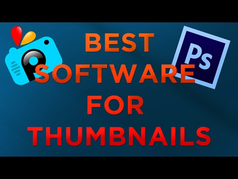 Best Software For Thumbnails | Top 3 Software