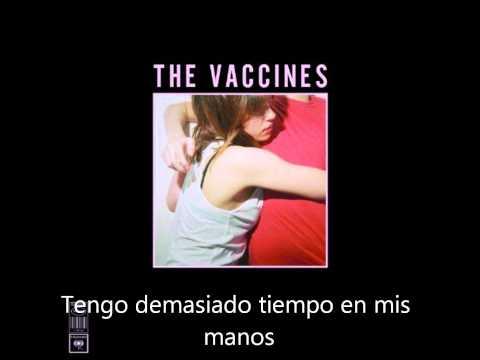 The Vaccines - A Lack of Understanding (Sub. Español)