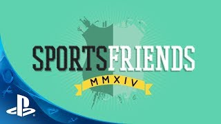 Sportsfriends on PS3 and PS4 | Launch Trailer