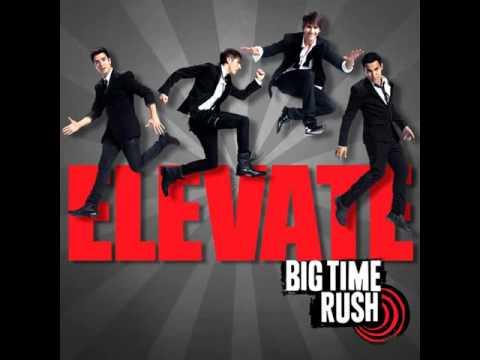 Big Time Rush - Elevate (Full Album)