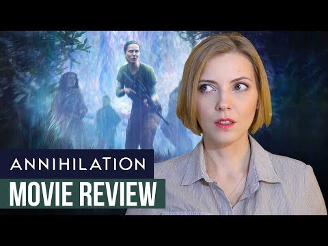 Annihilation 2018 Movie Review Youtube
