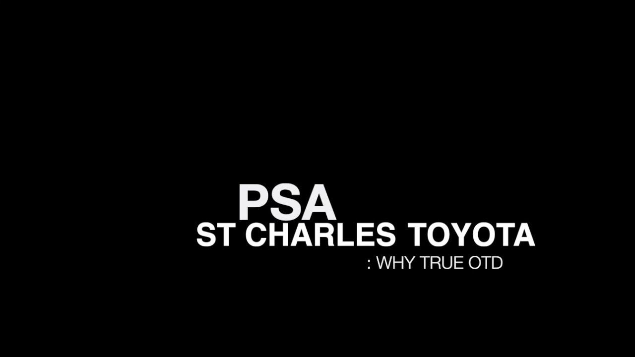 True Otd At St Charles Toyota