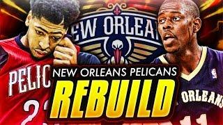 REBUILDING THE NEW ORLEANS PELICANS! NBA 2K17 MY LEAGUE