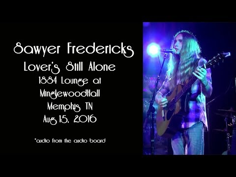 Sawyer Fredericks Lover's Still Alone 1884 Lounge at Minglewood Hall Memphis TN