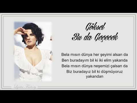 Goksel - Bu da gececek / Şarkı Sözleri (Lyrics)