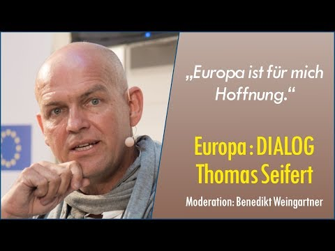 Europa : DIALOG mit Thomas Seifert