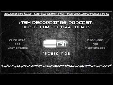 T3H Recordings Music for the Hard  Heads Podcast Episode-1