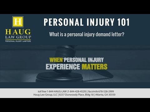 What is a demand letter for personal injury?