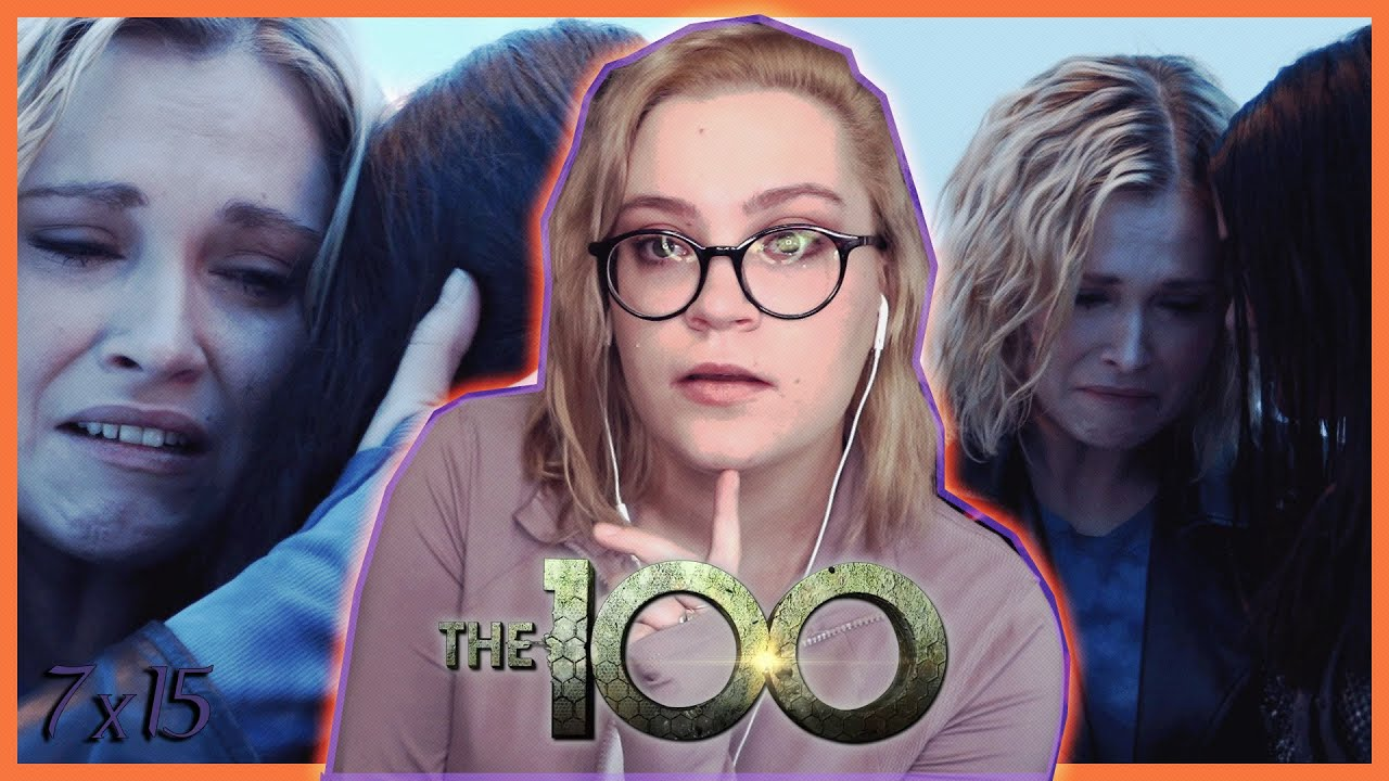 "this episode HURT. | The 100 Season 7 Episode 15 ""The Dying of the Light"" REACTION!"