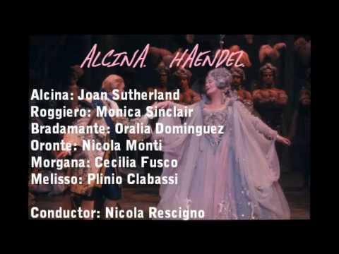 Alcina. Haendel. Dame Joan Sutherland. Act I.