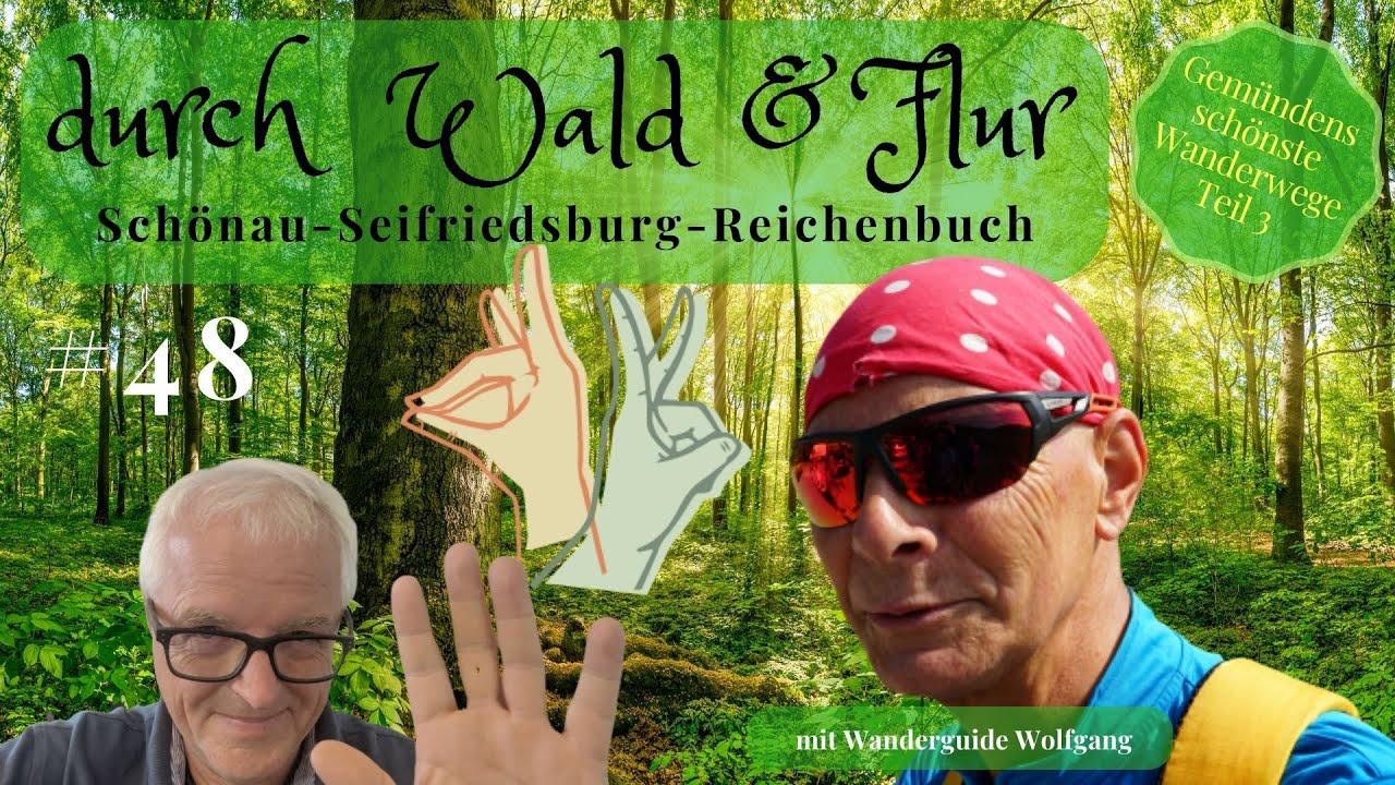 DURCH WALD UND FLUR, SCHÖNAUER SCHLUCHT