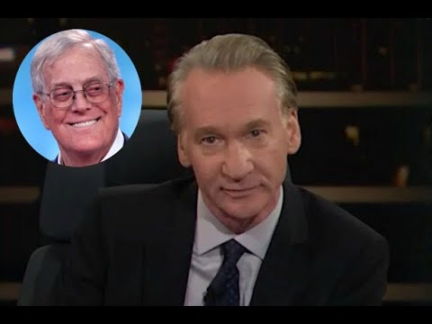 Bill Maher on David Koch 'F...ck Him, the Amazon Is Burning Up, I'm Glad He's Dead'