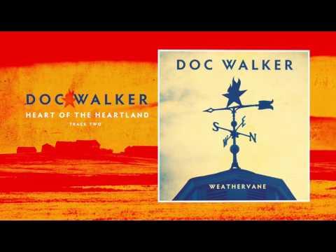 Doc Walker - Heart Of The Heartland