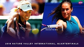 Angelique Kerber vs. Daria Kasatkina | 2018 Nature Valley International Quarterfinals