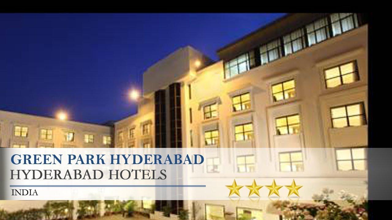 green park hyderabad hyderabad hotels india youtube. Black Bedroom Furniture Sets. Home Design Ideas