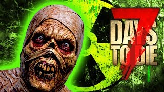 RADIOACTIVE MUMMY! (7 Days To Die - War of the Walkers Mod)(Ep.45)