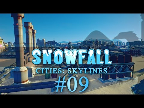 Cities Skylines Snowfall #09 Feel the Geothermal - Let's play