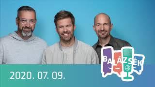 Rádió 1 Balázsék (2020.07.09.) - Csütörtök