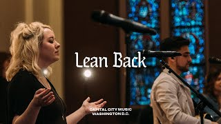 Download Capital City Music | Lean Back (+Spontaneous) | Live from Washington, DC | Sweetest Name Album Mp3 and Videos