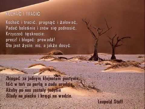 Kochać I Tracić Wiersz Leopolda Staffa
