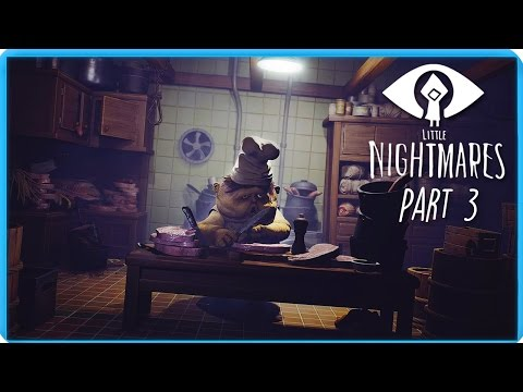Little Nightmares | The Kitchen (Part 3) - Escaping the Chef
