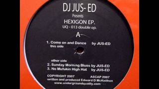 Jus-Ed - Come On And Dance [UQ-013]