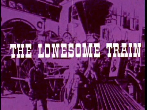 THE LONESOME TRAIN 1973 Earl Robinson