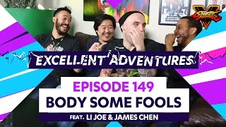 BODY SOME FOOLS ft. LI Joe & James Chen! The Excellent Adventures of Gootecks & Mike Ross Ep. 149