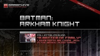 Batman: Arkham Knight DLC (PS4) Gamechive (Arkham Episode: A Matter of Family - Collectibles Guide)