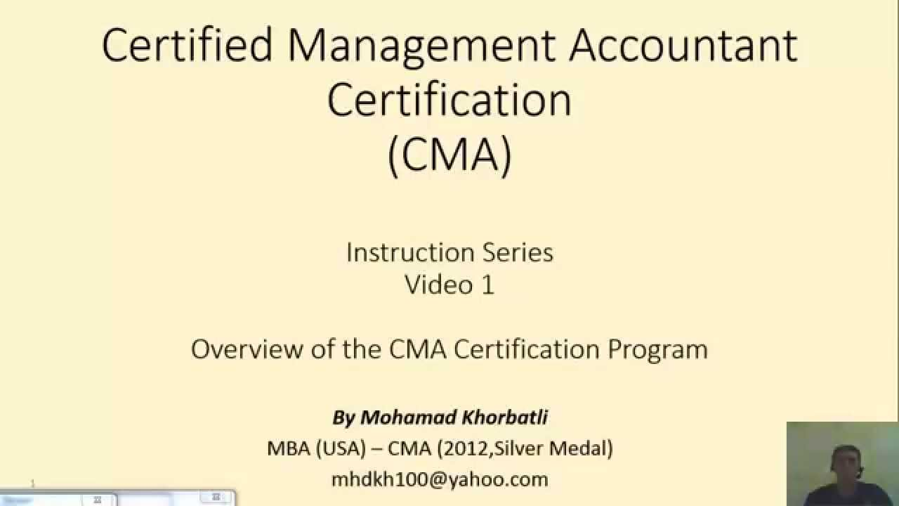 Introduction to cma program certified management accountant introduction to cma program certified management accountant youtube xflitez Images