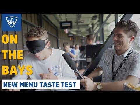 On The Bays: New Menu Blind Taste Test