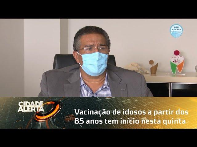 Vacinação de idosos a partir dos 85 anos tem início nesta quinta, em Maceió