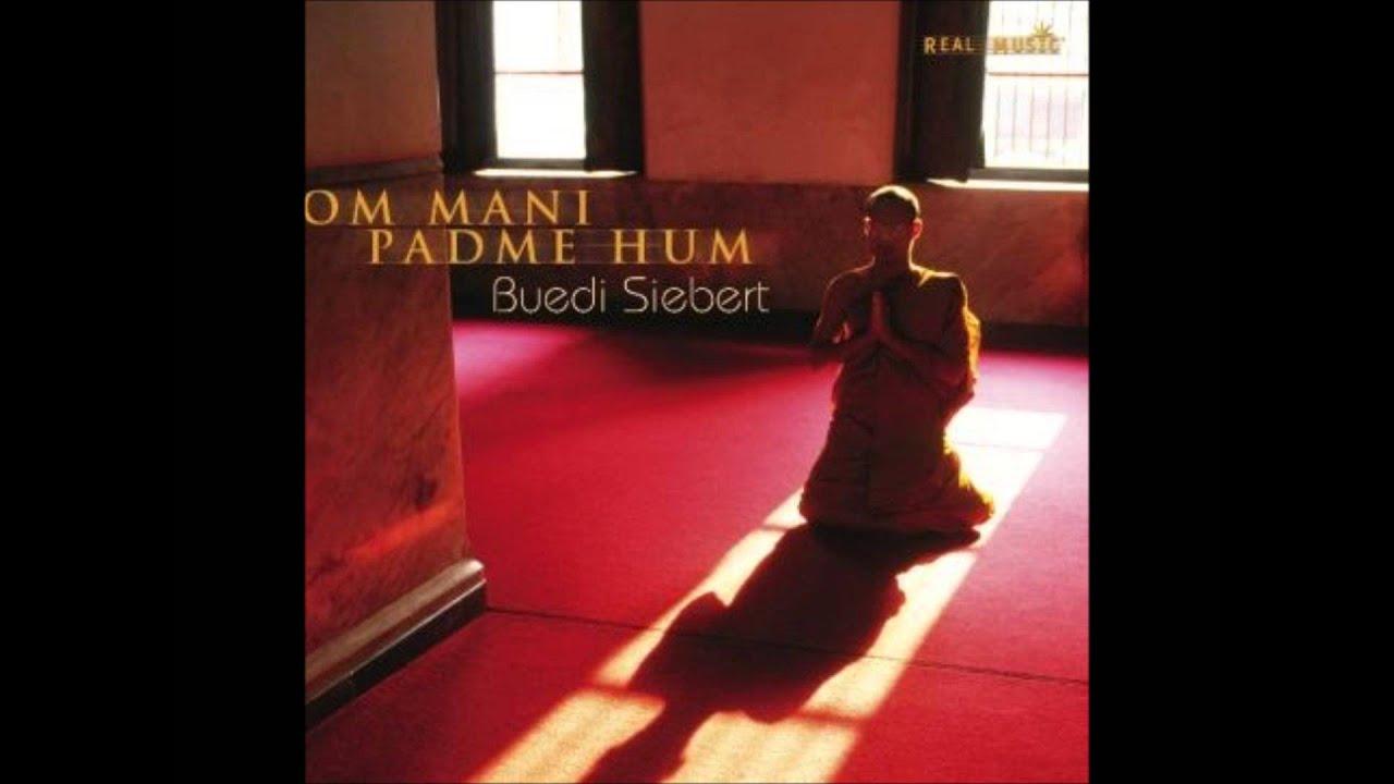 Real Music Album Sampler Om Mani Padme Hum By Buedi