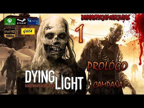 Dying Light - Dying Light Prológo 1# Despertar/Apagón-Guía Diseños/Textos/Estatuas Español 1080p 60fps