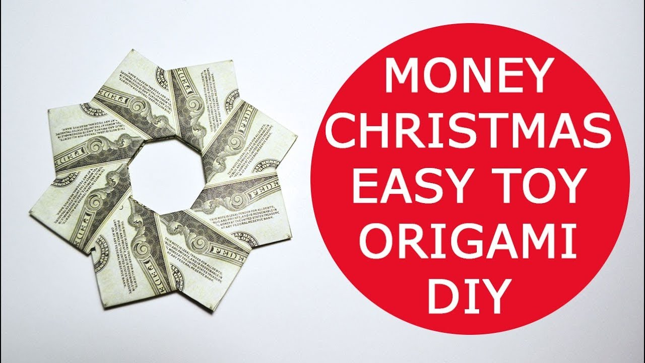Very Easy Money Christmas Toy Origami Dollar Tutorial DIY Folded No ...