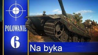 Polowanie #6 - na szczura i byka ;) - World of Tanks