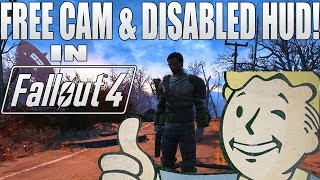 Fallout 4: Free-cam Mode and Disable HUD! (HowTo)