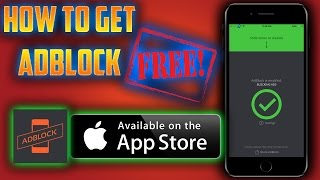 HOW TO GET ADBLOCK FOR FREE! BLOCK ALL ADS ON iOS 10.3 iPHONES iPADS (NO JAILBREAK)(NO COMPUTER)