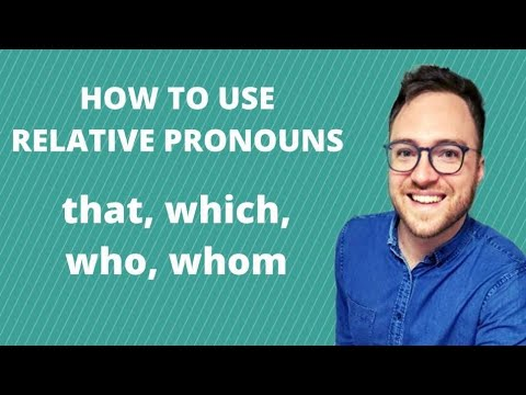 Relative Pronouns and Relative Clauses Learn English About
